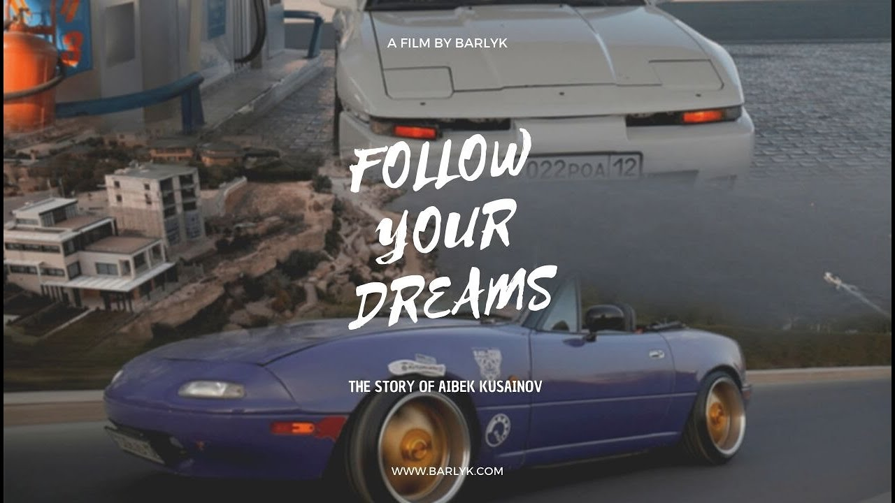 "Documentary film ""Follow Your Dreams"""