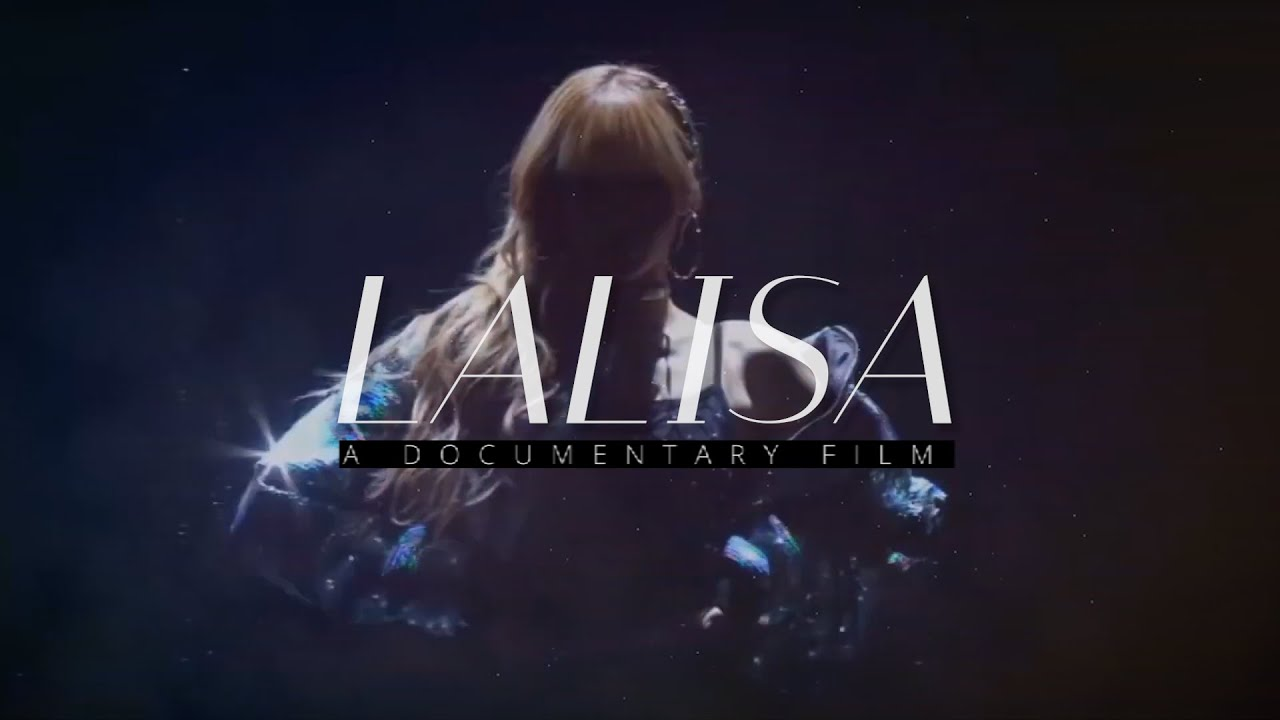 LALISA (A Documentary Film)